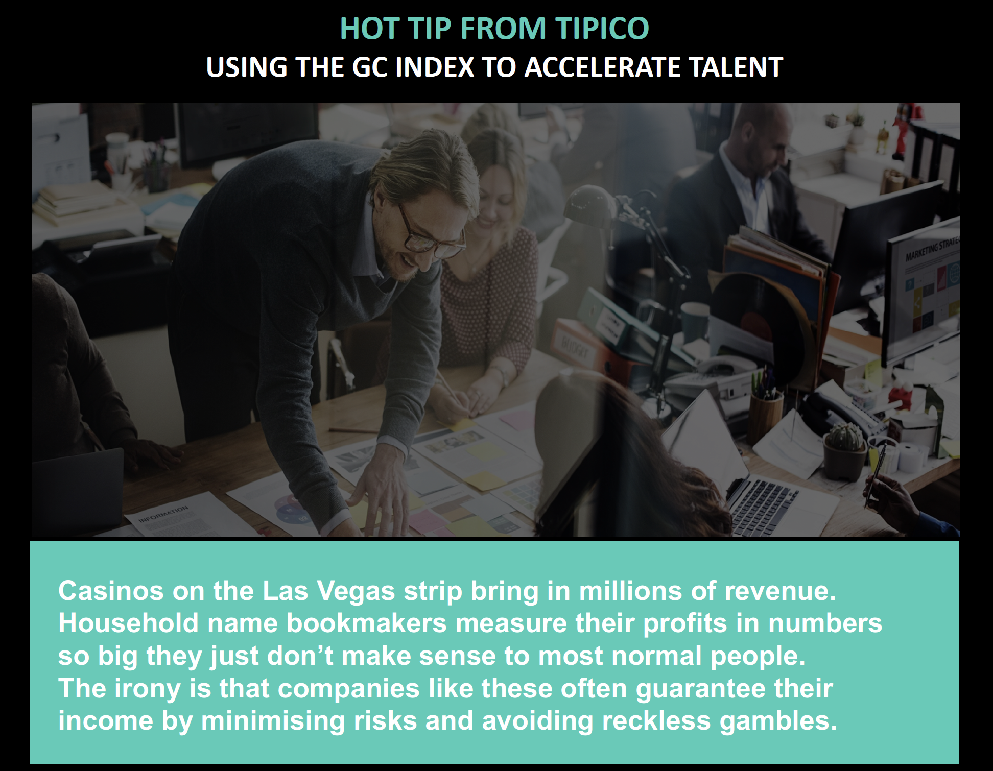 TIPICO GROUP USE THE GC INDEX<sup>®</sup> TO ACCELERATE TALENT