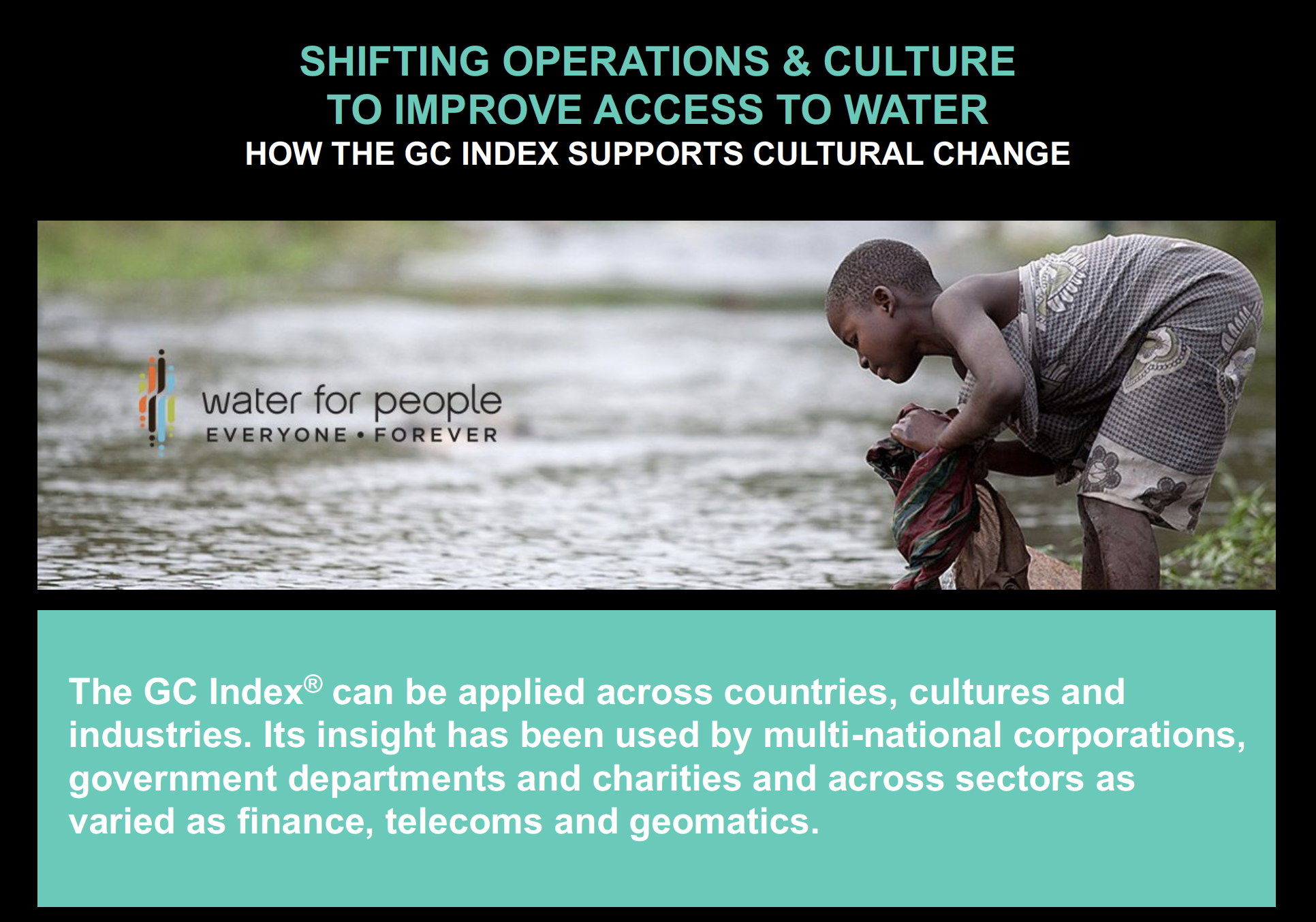 WATER FOR PEOPLE USE THE GC INDEX<sup>®</sup> TO SUPPORT ORGANISATIONAL CHANGE